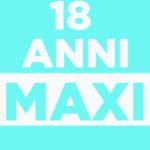 18 anni Maxi