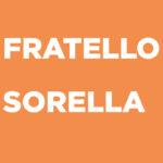 Fratello/Sorella